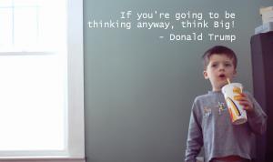 Think Big Trump Poster